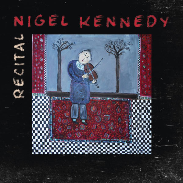 Nigel Kennedy Recital 1